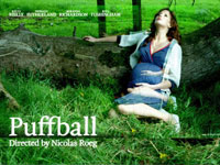 FILM FX CREDITS/ 2007  Puffball. View Credit Details >>