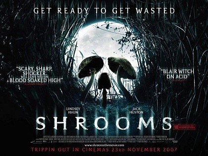 Motion Picture/ 2007  Shrooms