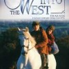 Corporate/ 1992  Into the West