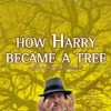 Corporate/ 2002  How Harry Became a Tree