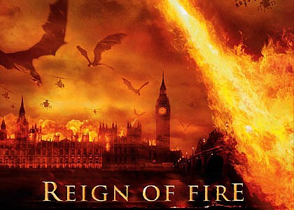 Motion Picture/ 2003  Reign of Fire